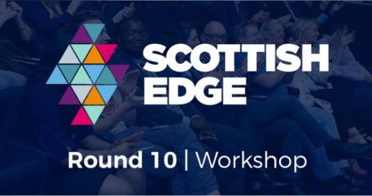 Scottish EDGE Pitching Workshop – Round 10 – 26th April