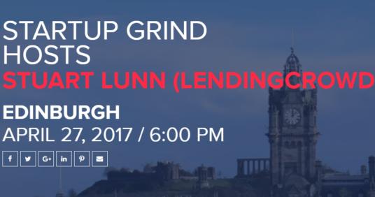 Startup Grind Hosts Stuart Lunn (Lending Crowd) – 27th April 2017